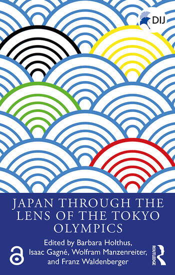 Japan Through the Lens of the Tokyo Olympics Open Access book cover