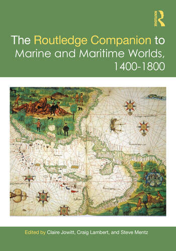 The Routledge Companion to Marine and Maritime Worlds 1400-1800 book cover
