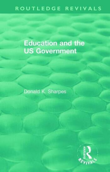 Education and the US Government book cover