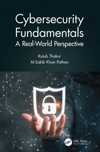 Cybersecurity Fundamentals A Real-World Perspective book cover