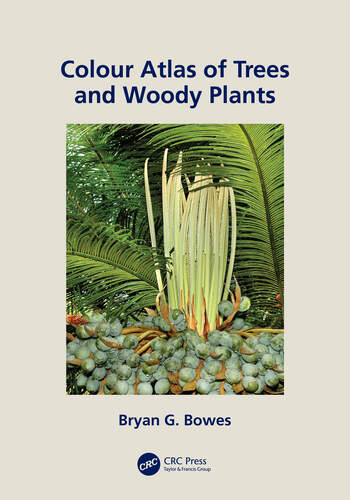 Colour Atlas of Woody Plants and Trees book cover
