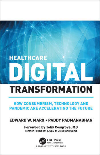 Healthcare Digital Transformation An Agile Approach to Creating the Future book cover