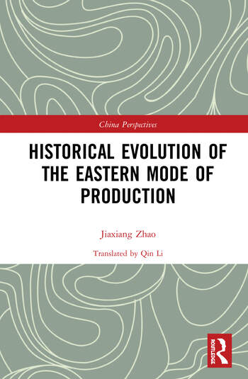 Historical Evolution of the Eastern Mode of Production book cover