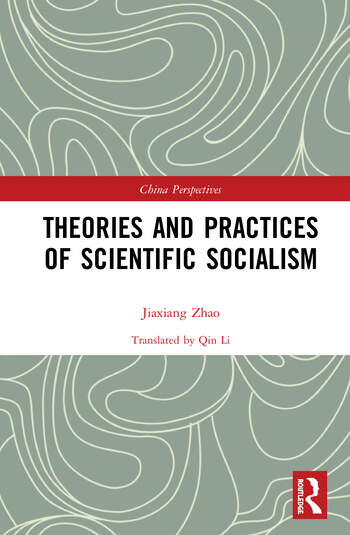 Theories and Practices of Scientific Socialism book cover