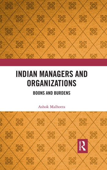 Indian Managers and Organizations Boons and Burdens book cover