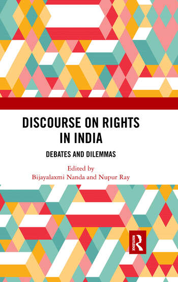 Discourse on Rights in India Debates and Dilemmas book cover