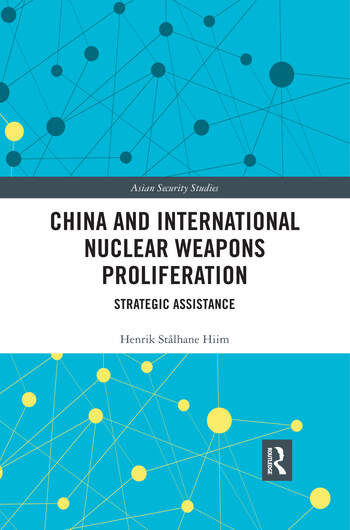 China and International Nuclear Weapons Proliferation Strategic Assistance book cover