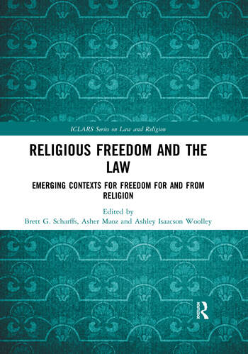 Religious Freedom and the Law Emerging Contexts for Freedom for and from Religion book cover