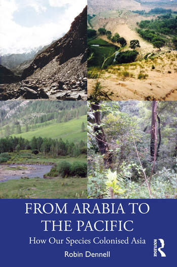 From Arabia to the Pacific How Our Species Colonised Asia book cover