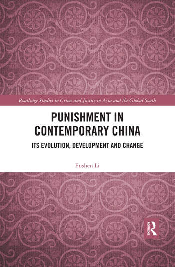 Punishment in Contemporary China Its Evolution, Development and Change book cover
