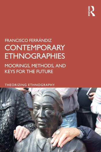 Contemporary Ethnographies Moorings, Methods, and Keys for the Future book cover