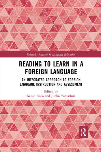 Reading to Learn in a Foreign Language An Integrated Approach to Foreign Language Instruction and Assessment book cover