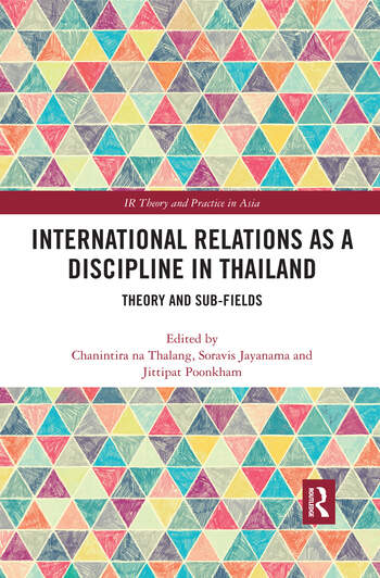 International Relations as a Discipline in Thailand Theory and Sub-fields book cover
