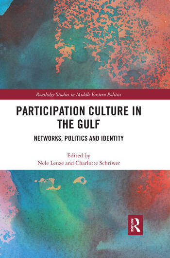 Participation Culture in the Gulf Networks, Politics and Identity book cover