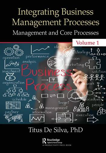 Integrating Business Management Processes Volume 1: Management and Core Processes book cover