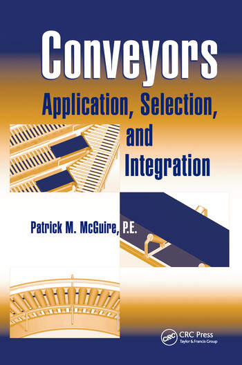 Conveyors Application, Selection, and Integration book cover