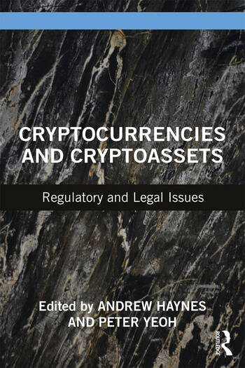 Cryptocurrencies and Cryptoassets Regulatory and Legal Issues book cover