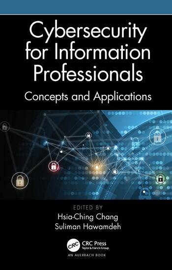 Cybersecurity for Information Professionals Concepts and Applications book cover