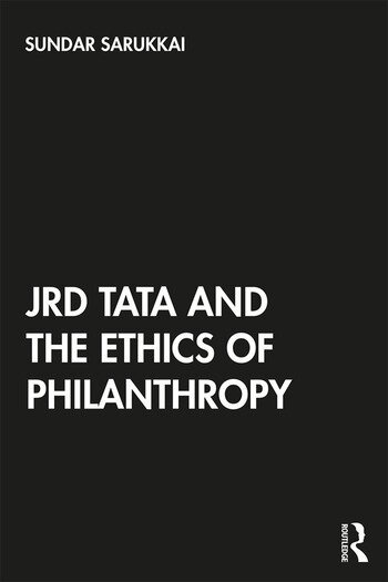 JRD Tata and the Ethics of Philanthropy book cover