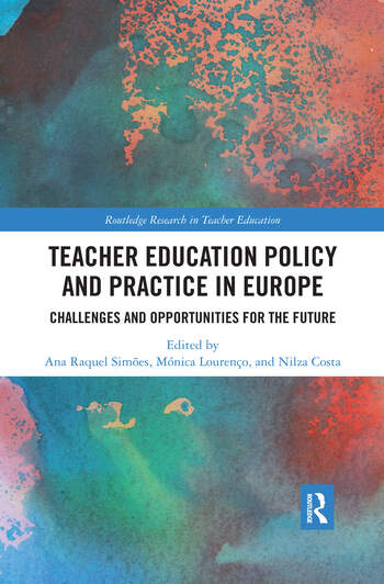 Teacher Education Policy and Practice in Europe Challenges and Opportunities for the Future book cover