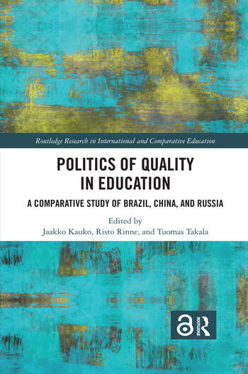 Politics of Quality in Education A Comparative Study of Brazil, China, and Russia book cover