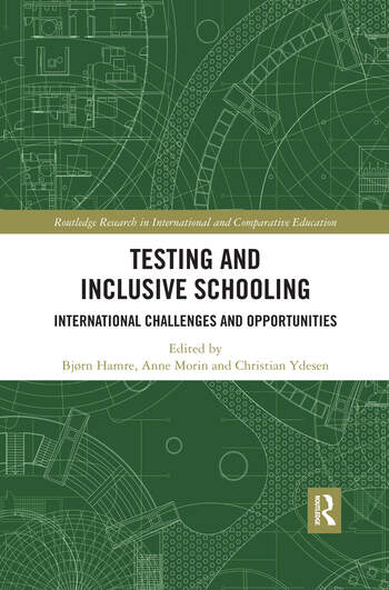 Testing and Inclusive Schooling International Challenges and Opportunities book cover