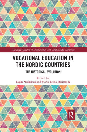 Vocational Education in the Nordic Countries The Historical Evolution book cover