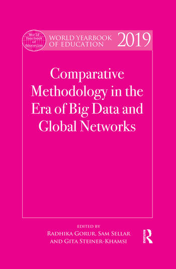 World Yearbook of Education 2019 Comparative Methodology in the Era of Big Data and Global Networks book cover