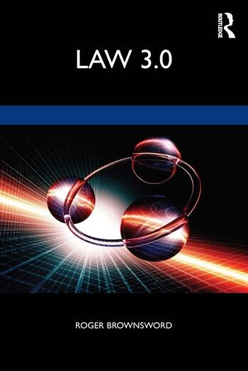Law 3.0 Rules, Regulation, and Technology book cover