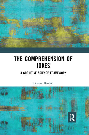 The Comprehension of Jokes A Cognitive Science Framework book cover