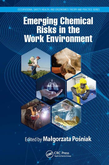 Emerging Chemical Risks in the Working Environment book cover