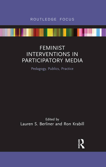 Feminist Interventions in Participatory Media Pedagogy, Publics, Practice book cover