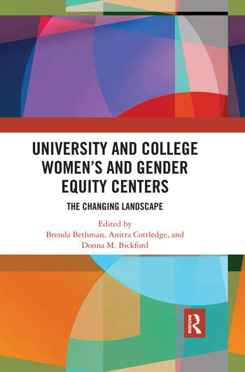 University and College Women's and Gender Equity Centers The Changing Landscape book cover