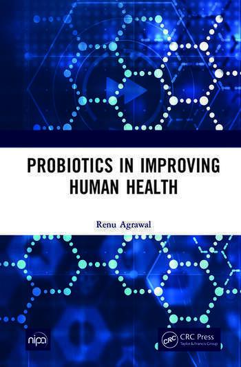 Probiotics in Improving Human Health book cover