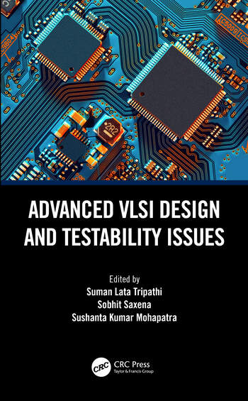 Advanced VLSI Design and Testability Issues book cover