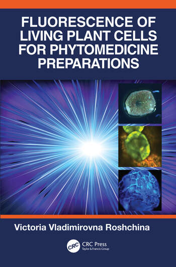 Fluorescence of Living Plant Cells for Phytomedicine Preparations book cover
