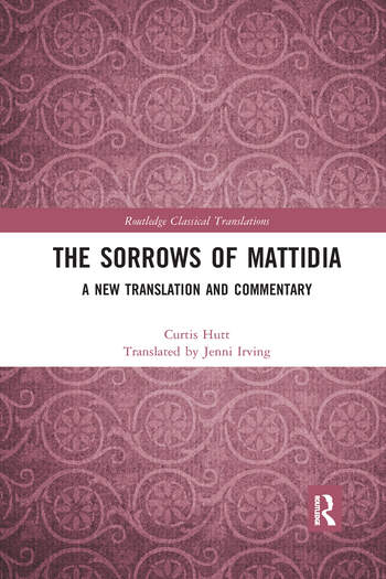 The Sorrows of Mattidia A New Translation and Commentary book cover