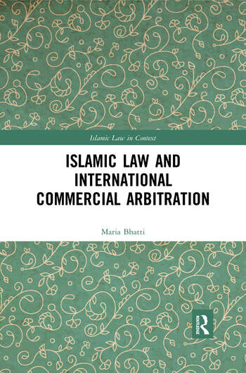 Islamic Law and International Commercial Arbitration book cover