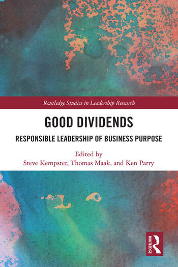 Good Dividends Responsible Leadership of Business Purpose book cover