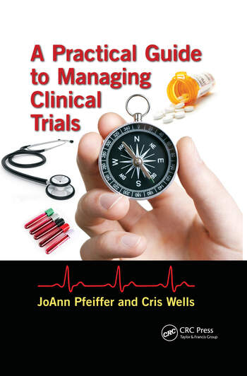 A Practical Guide to Managing Clinical Trials book cover