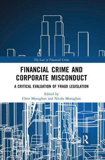 Financial Crime and Corporate Misconduct A Critical Evaluation of Fraud Legislation book cover
