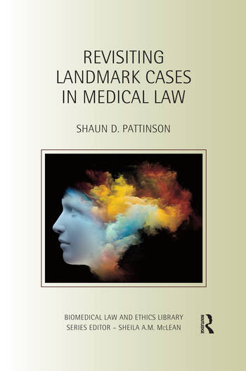 Revisiting Landmark Cases in Medical Law book cover