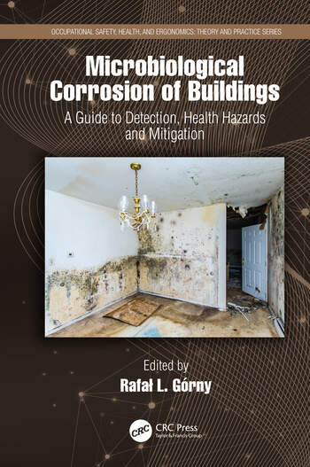 Microbial Corrosion of Occupational Buildings Guide for Scientists and Practitioners book cover