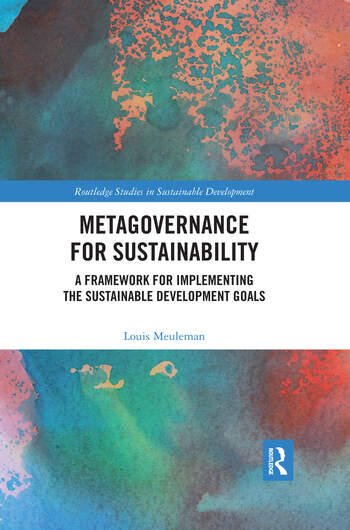 Metagovernance for Sustainability A Framework for Implementing the Sustainable Development Goals book cover