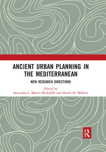 Ancient Urban Planning in the Mediterranean New Research Directions book cover