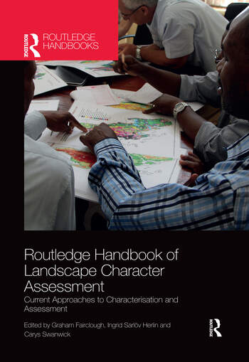 Routledge Handbook of Landscape Character Assessment Current Approaches to Characterisation and Assessment book cover