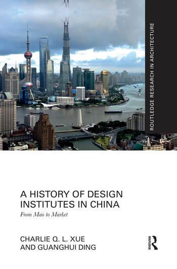A History of Design Institutes in China From Mao to Market book cover