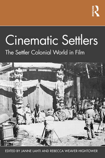 Cinematic Settlers The Settler Colonial World in Film book cover