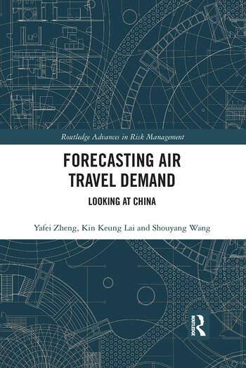 Forecasting Air Travel Demand Looking at China book cover