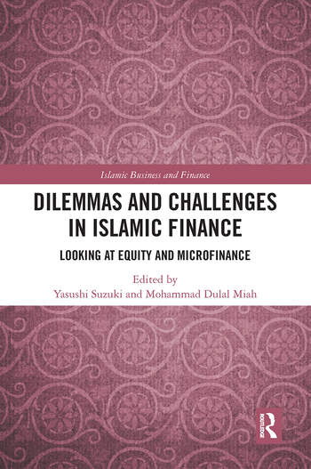 Dilemmas and Challenges in Islamic Finance Looking at Equity and Microfinance book cover